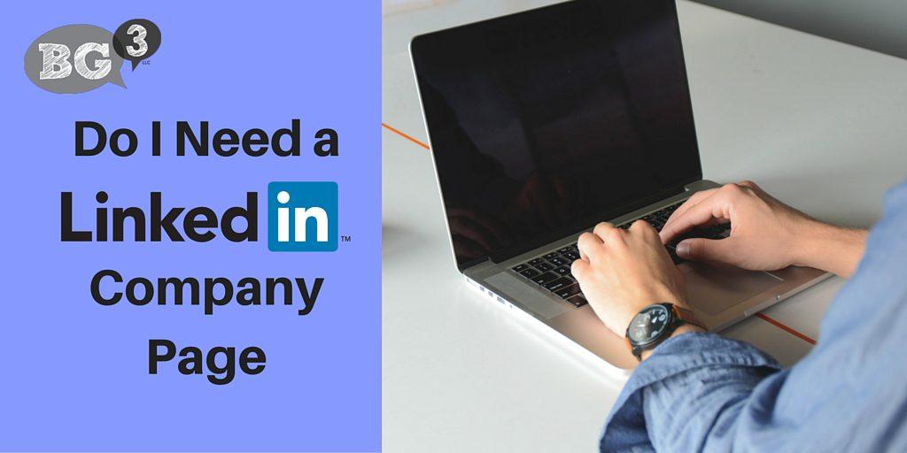 Do I Need a LinkedIn company Page