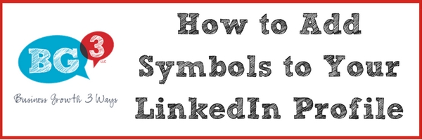 How to Add Symbols to Your LinkedIn Profile